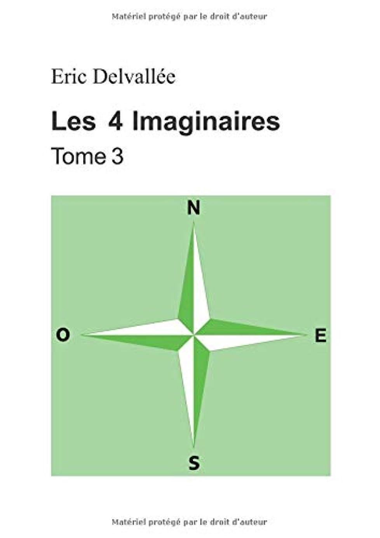 トロリーバスロケーション恐れるLes 4 Imaginaires: Tome 3