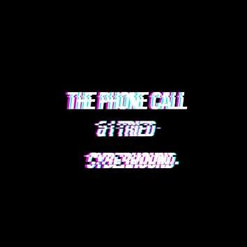 The Phone Call & I Tried