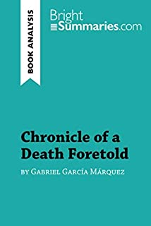 Chronicle of a Death Foretold by Gabriel García Márquez (Book Analysis): Detailed Summary, Analysis and Reading Guide