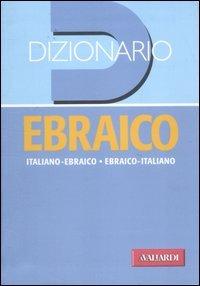 Dizionario ebraico. Italiano-ebraico, ebraico-italiano