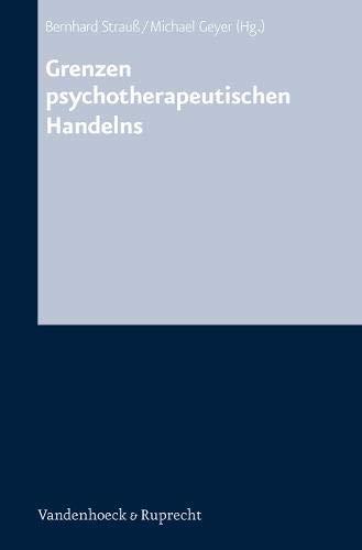Grenzen psychotherapeutischen Handelns /Psychotherapie in Zeiten der Globalisierung: Grenzen psychotherapeutischen Handelns (Religion and Violence)