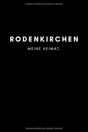 Rodenkirchen: Notizbuch, Notizblock, Notebook | Liniert, Linien, Lined | 120 Seiten, DIN A5 (6x9 Zoll) | Notizen,...