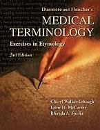 Dunmore and Fleischer's Medical Terminology: Exercises in...