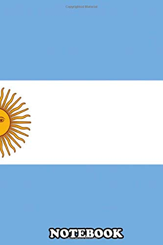 Notebook: Authentic Version Flag Of Argentina , Journal for Writing, College Ruled Size 6