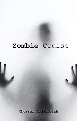 Zombie-Kreuzfahrt: Interessante und abenteuerliche Ereignisse gegen das Überleben, während sie auf das Überleben nach der Katastrophe warten, in die sie geraten sind