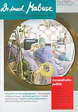 Dr. med. Mabuse 162 Schwerpunkt: Gesundheitspolitik
