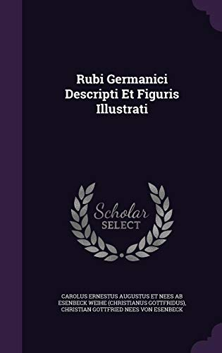 Rubi Germanici Descripti Et Figuris Illustrati