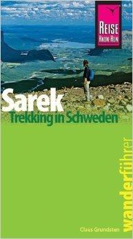 Reise Know-How Wanderführer Sarek - Trekking in Schweden ( 28. März 2011 )