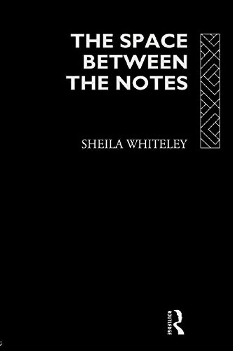 予防接種つかいます活力The Space Between the Notes: Rock and the Counter-Culture