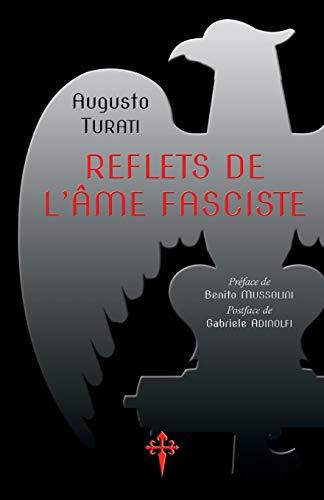 Reflets de l'âme fasciste