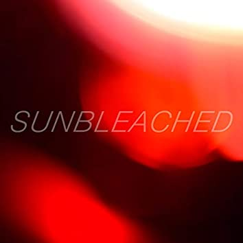 Sunbleached / Cold Call