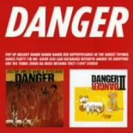 DANGER1&2 - DANGER