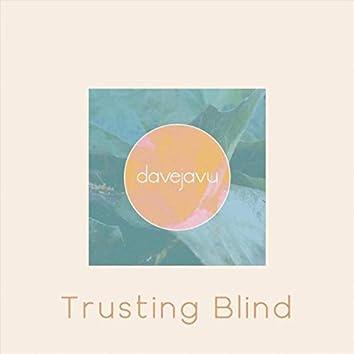 Trusting Blind