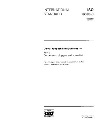ISO 3630-3:1994, Dental root-canal instruments -- Part 3: Condensers, pluggers and spreaders