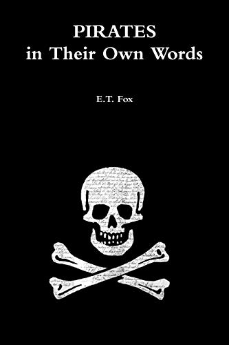 Pirates in Their Own Words