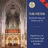 Flor Peeters-Orgelkonzert/Orgelwerke - Wisskirchen