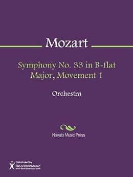 Symphony No. 33 in B-flat Major, Movement 1 - Full Score (English Edition)