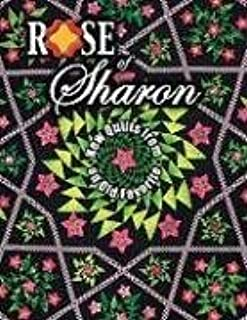 Rose of Sharon: New Quilts from an Old Favorite