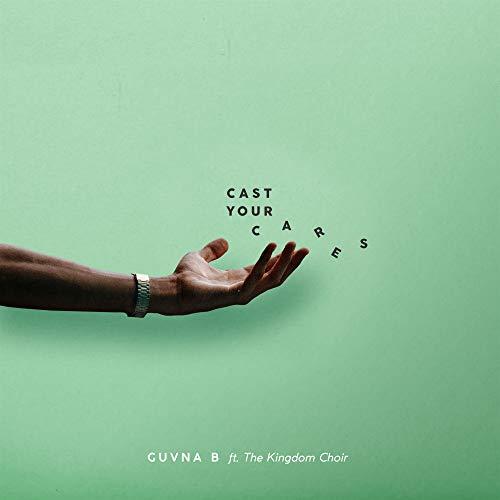 Cast Your Cares (feat. The Kingdom Choir) [Radio Edit]