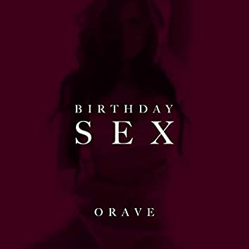 Birthday Sex