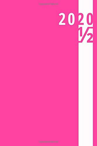 Agenda giornaliera semestrale 2020: quaderno   taccuino , rosa (Luglio - Dicembre): Notebook | Formato A5 | 185 pagine a righe