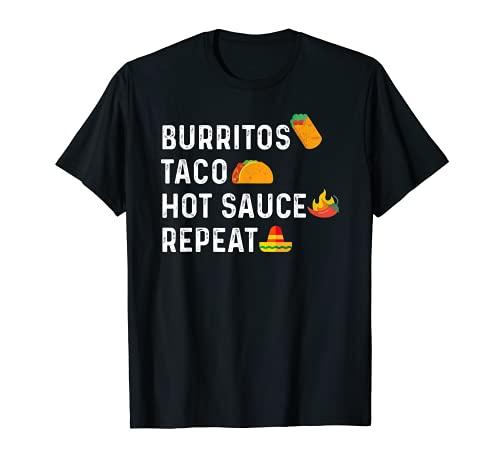 Taco Burritos Salsa Fredda Ripetere Amante Cibo Messicano Maglietta