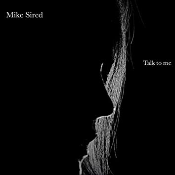 Talk to Me (feat. Nicky White)