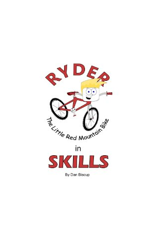 Skills (Ryder The Little Red Mountain Bike Book 1)