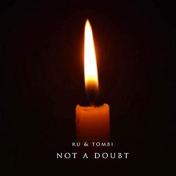 Not A Doubt