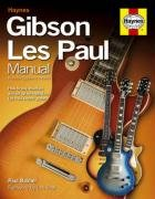 Paul Balmer: Haynes Gibson Les Paul manual (Hardback). Para Guitarra, Guitarra eléctrica
