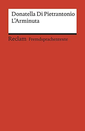 L'Arminuta: Italienischer Text mit deutschen Worterklärungen. B2 (GER): 19969