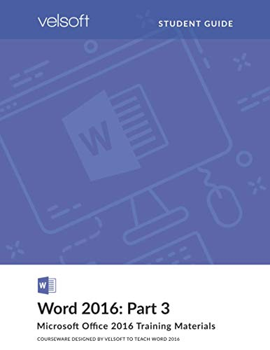 Word 2016: Part 3 (STUDENT GUIDE)