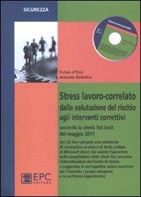 Stress lavoro-correlato. Dalla valutazione del rischio agli interventi correttivi