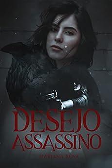 Desejo Assassino por [Mariana Rosa]