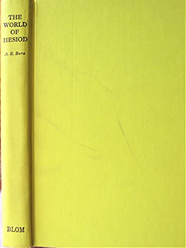 The World of Hesiod: a study of the Greek middle ages, c. 900-700 B.C.