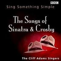Songs of Crosby & Sinatra
