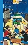 El club de los corazones solitarios: 90 (El Barco de Vapor Azul)