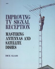 Improving TV Signal Reception: Mastering Antennas and Satellite Dishes