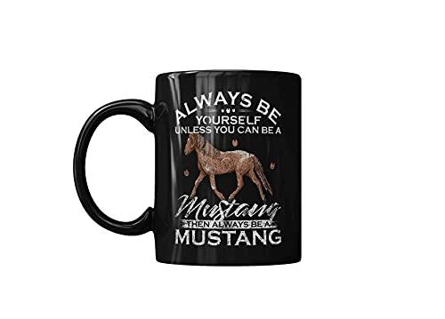 vintage siempre sé tú mismo a menos que puedas seruna taza de café de caballo Mustang español, tazas de cerámica de regalo de amigo, negro, impreso en ambos lados, 11 oz, tazas de café divertidas para