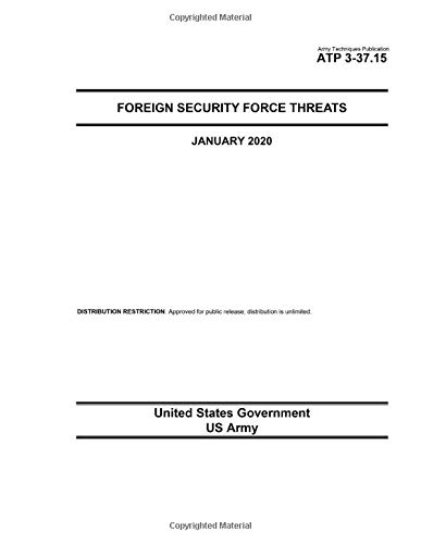 Army Techniques Publication ATP 3-37.15 Foreign Security Force Threat January 2020