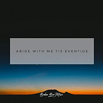 Abide With Me Tis Eventide Hymn
