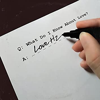 What Do I Know About Love