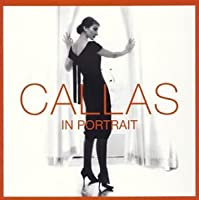 BEST OF MARIA CALLAS:CALLAS IN PORTRAIT by MARIA CALLAS (2003-07-24)