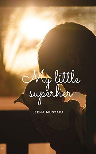 My little superhero (English Edition)