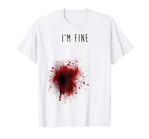 I 'm fine T-Shirt