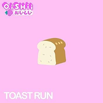 Toast Run