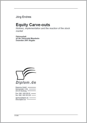 Equity Carve-outs - Motives, implementation and the reaction of the stock market