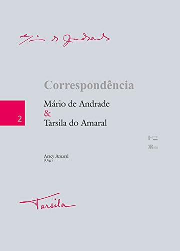 Correspondência Mário de Andrade e Tarsila do Amaral