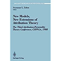 New Models New Extensions of Attribution Theory: The Third Attribution-Personality Theory Conference CSPP-LA 1988 (Recent Research in Psychology)【洋書】 [並行輸入品]