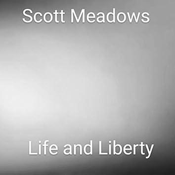 Life and Liberty